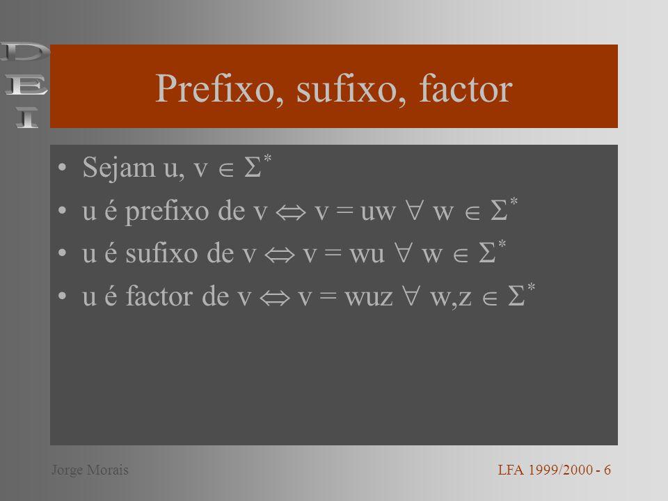 Prefixo, sufixo, factor DEI Sejam u, v  *