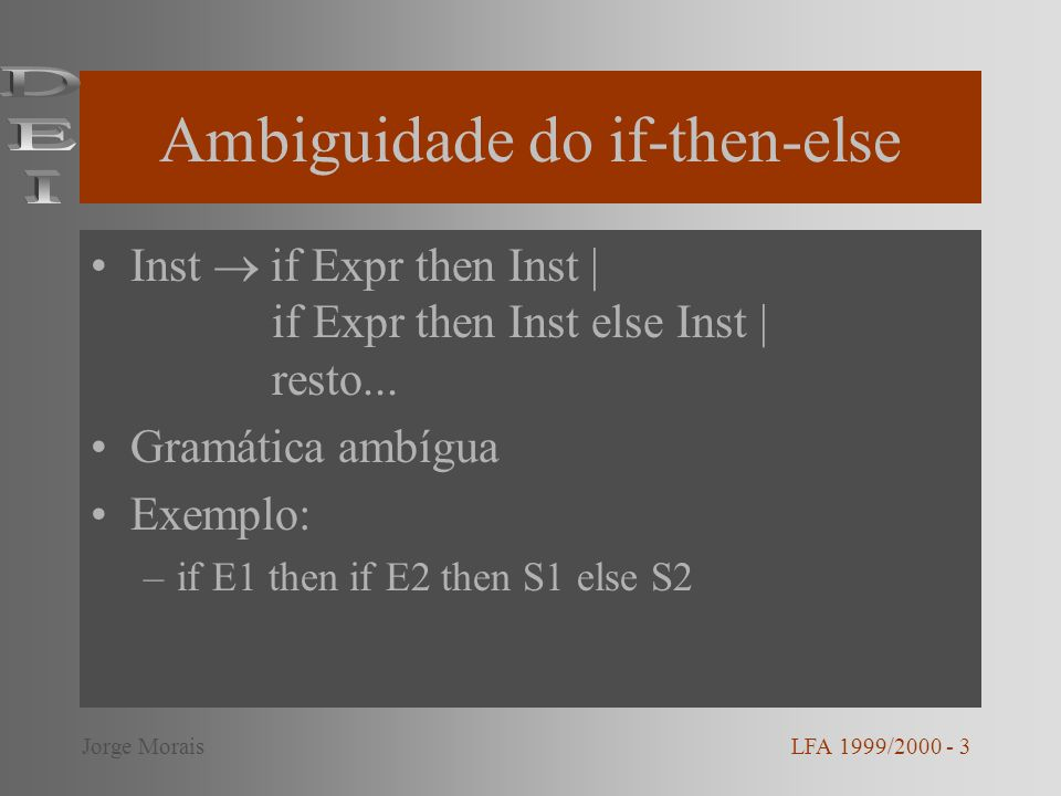 Ambiguidade do if-then-else