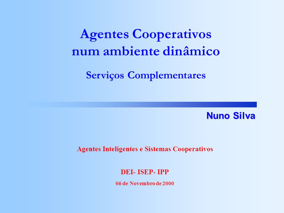 Agentes Cooperativos num ambiente dinâmico