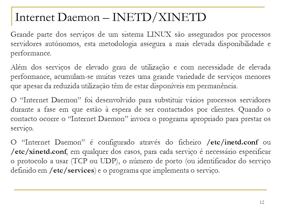 Internet Daemon – INETD/XINETD