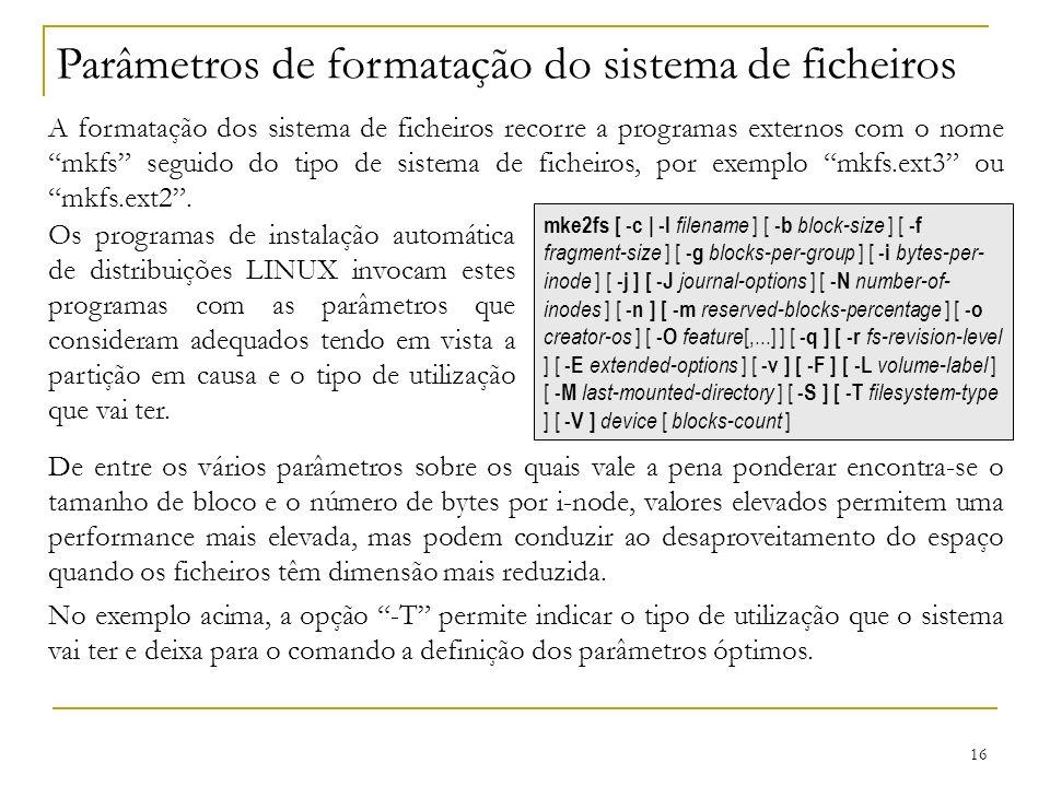 Parâmetros de formatação do sistema de ficheiros