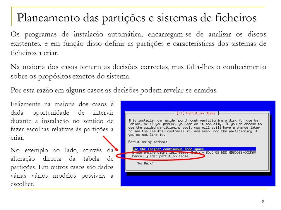 Planeamento das partições e sistemas de ficheiros