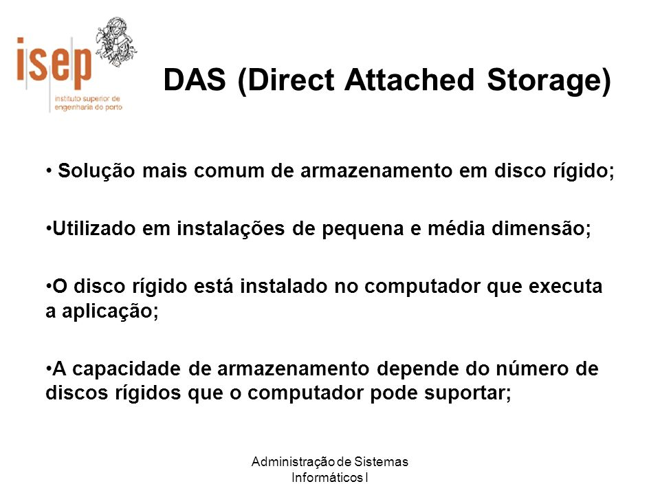 DAS (Direct Attached Storage)
