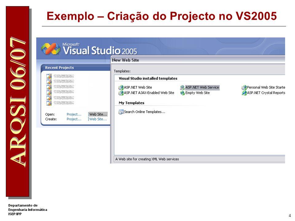 Exemplo – Criação do Projecto no VS2005