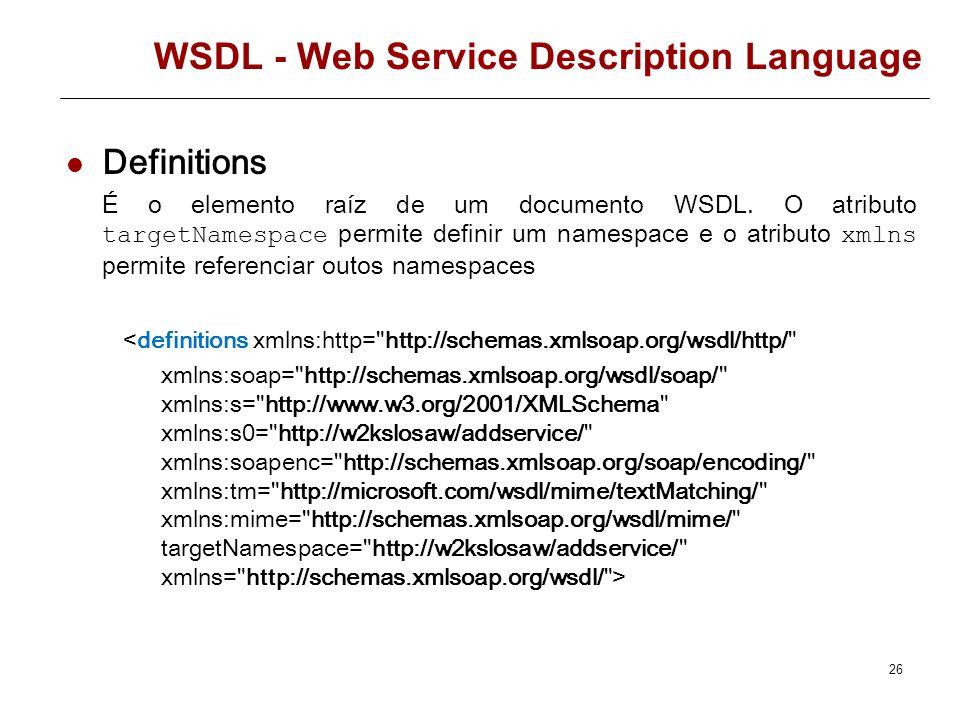 WSDL - Web Service Description Language