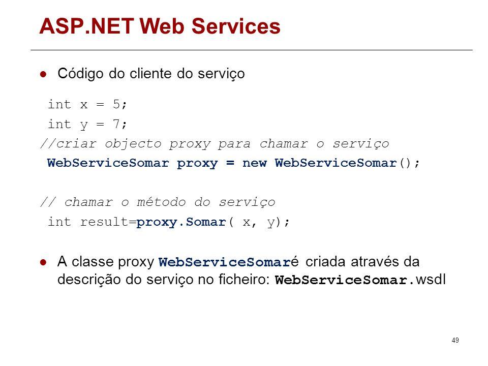 ASP.NET Web Services Código do cliente do serviço