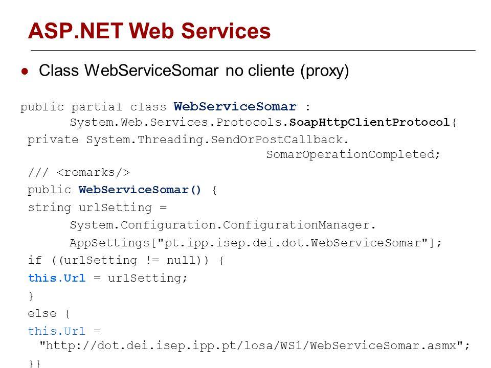 ASP.NET Web Services Class WebServiceSomar no cliente (proxy)