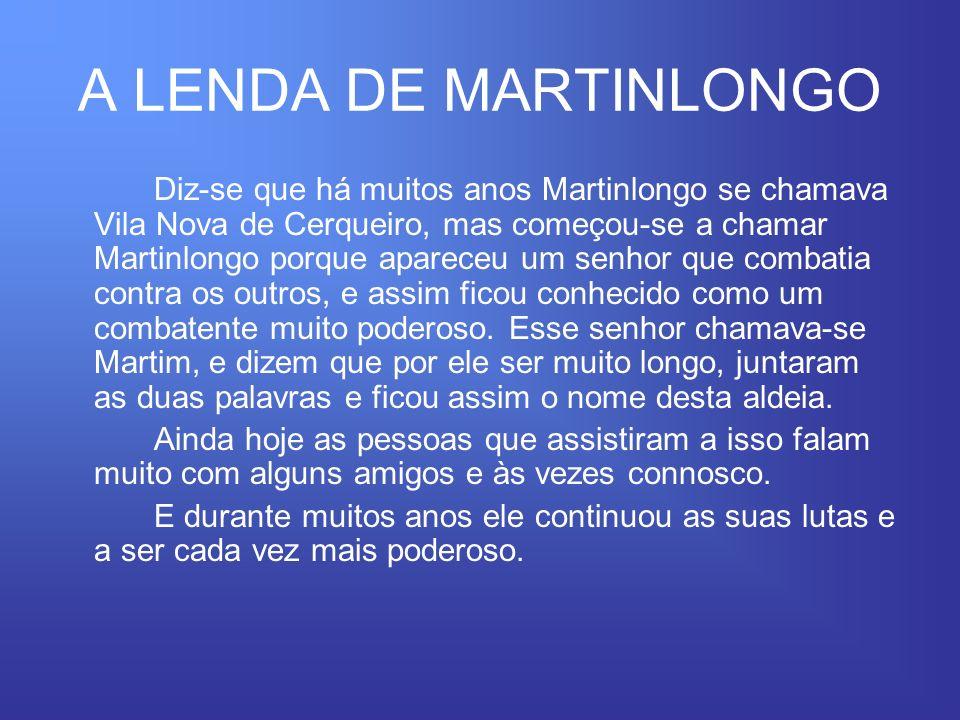 A LENDA DE MARTINLONGO