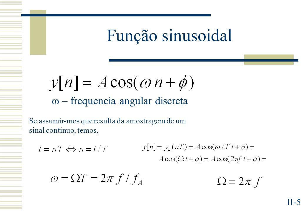 Função sinusoidal  – frequencia angular discreta
