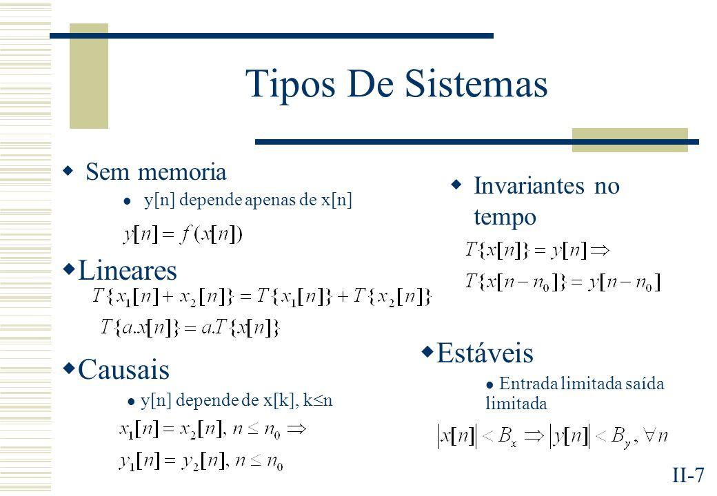 Tipos De Sistemas Lineares Estáveis Causais Sem memoria