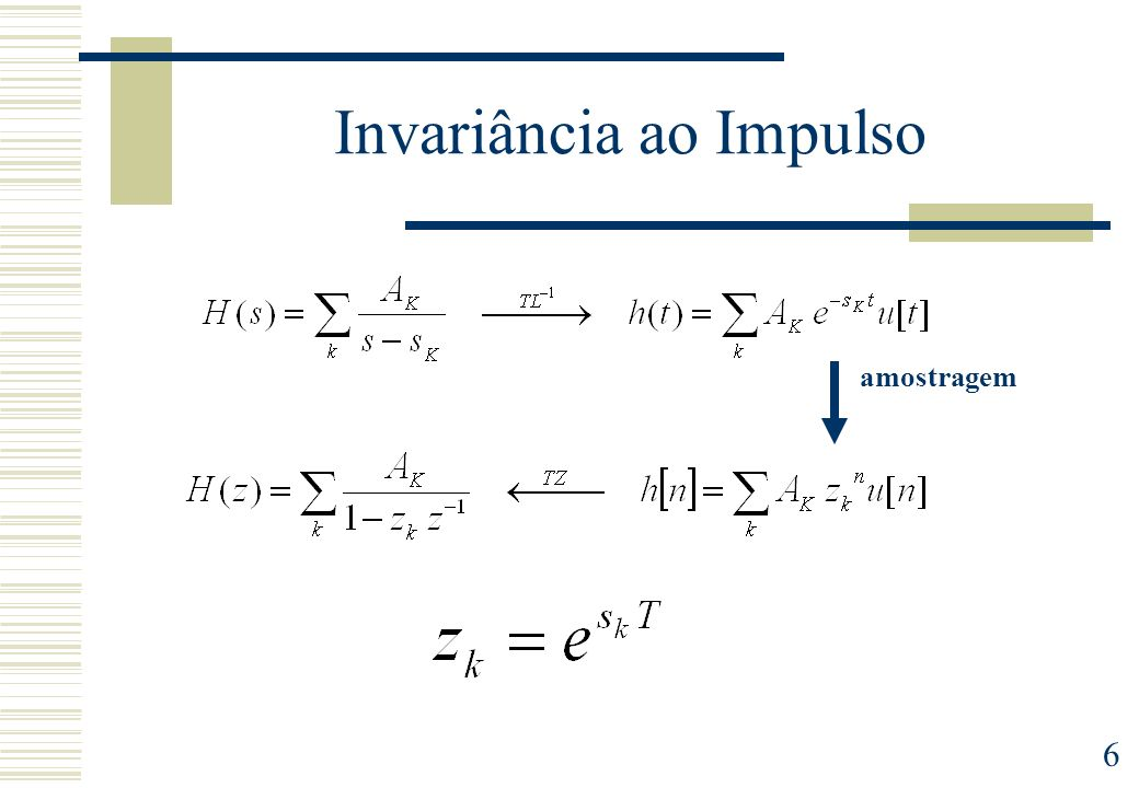 Invariância ao Impulso