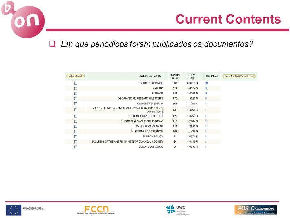 Current Contents Em que periódicos foram publicados os documentos