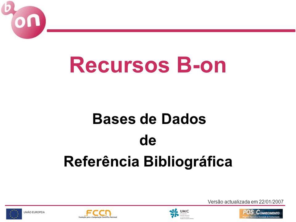 Recursos B-on de Referência Bibliográfica Bases de Dados