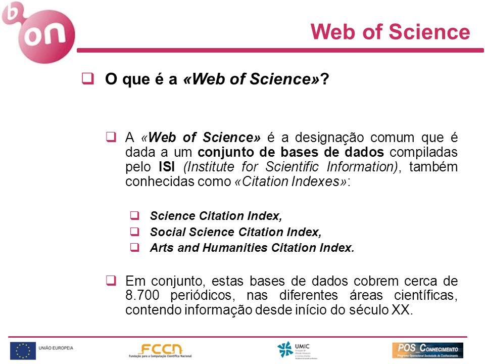Web of Science O que é a «Web of Science»