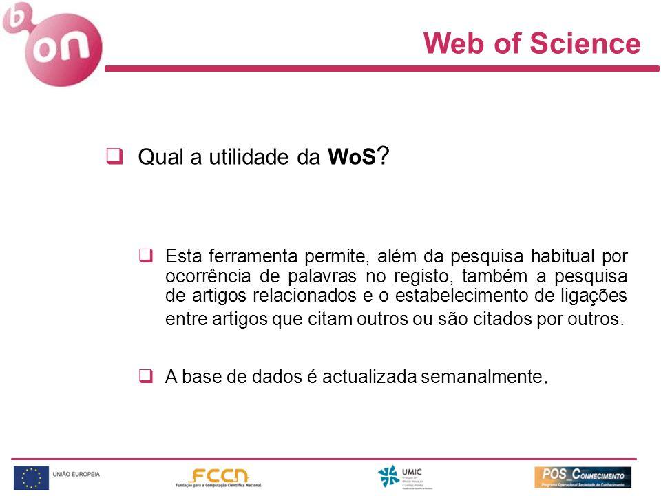 Web of Science Qual a utilidade da WoS