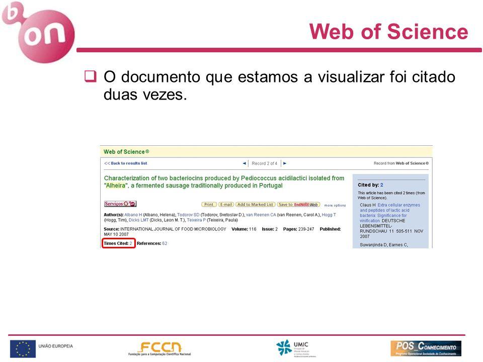 Web of Science O documento que estamos a visualizar foi citado duas vezes.