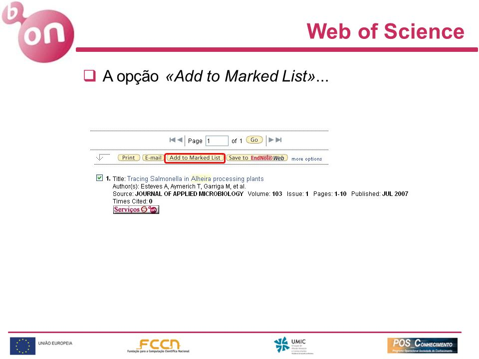 Web of Science A opção «Add to Marked List»...