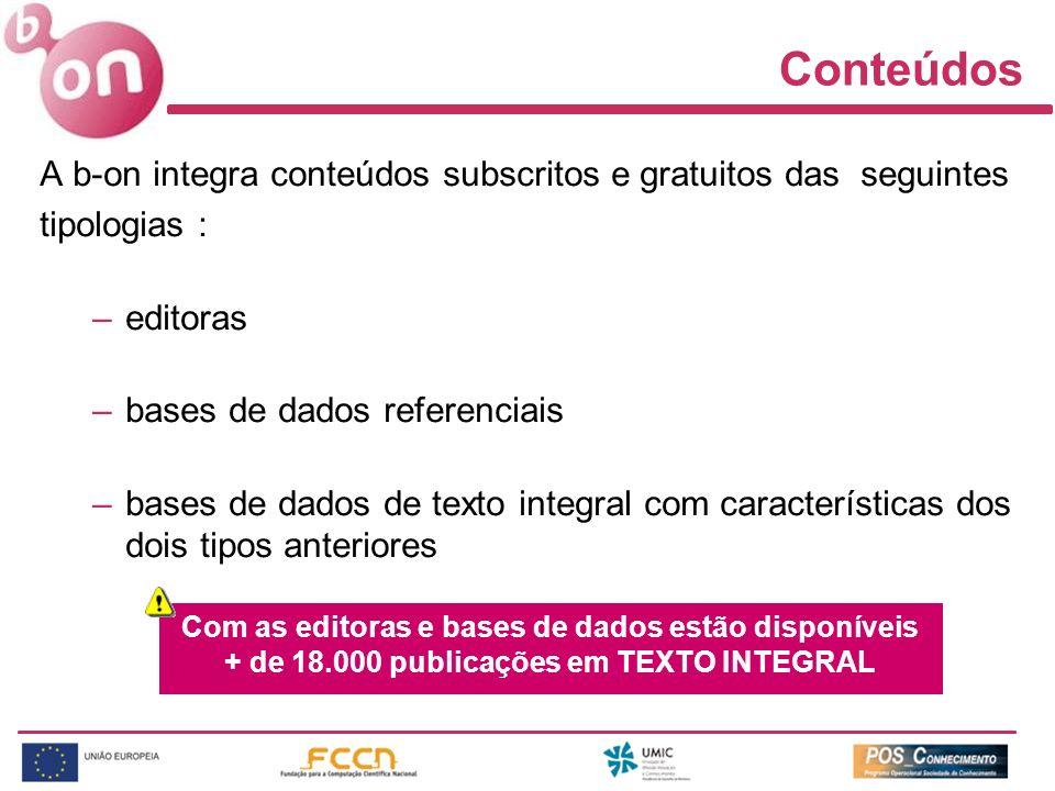 Conteúdos A b-on integra conteúdos subscritos e gratuitos das seguintes. tipologias : editoras. bases de dados referenciais.