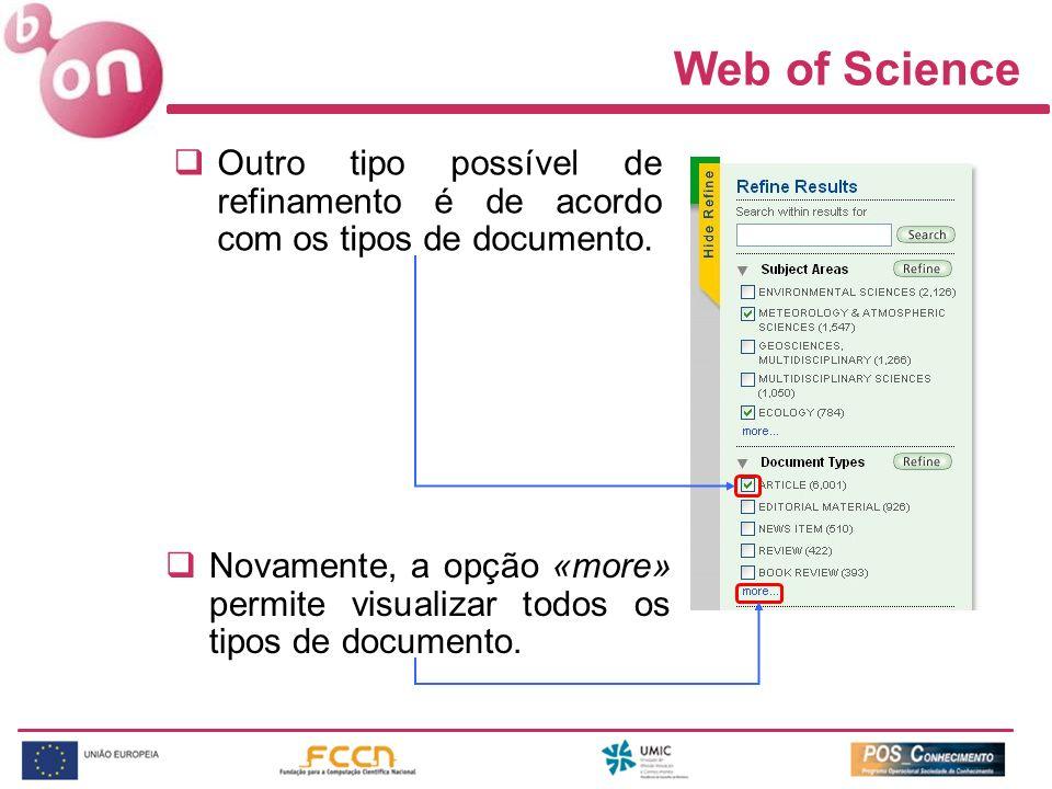 Web of Science Outro tipo possível de refinamento é de acordo com os tipos de documento.