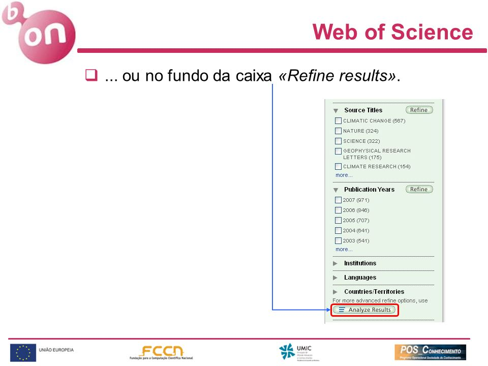 Web of Science ... ou no fundo da caixa «Refine results».