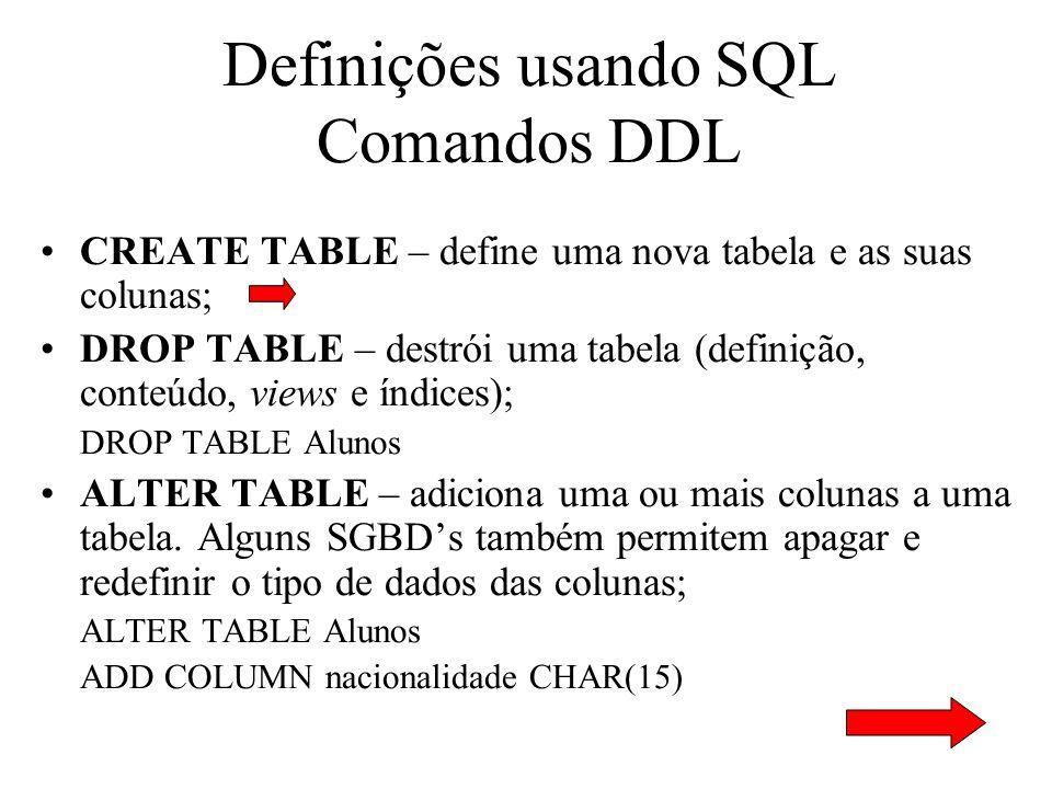 Definições usando SQL Comandos DDL