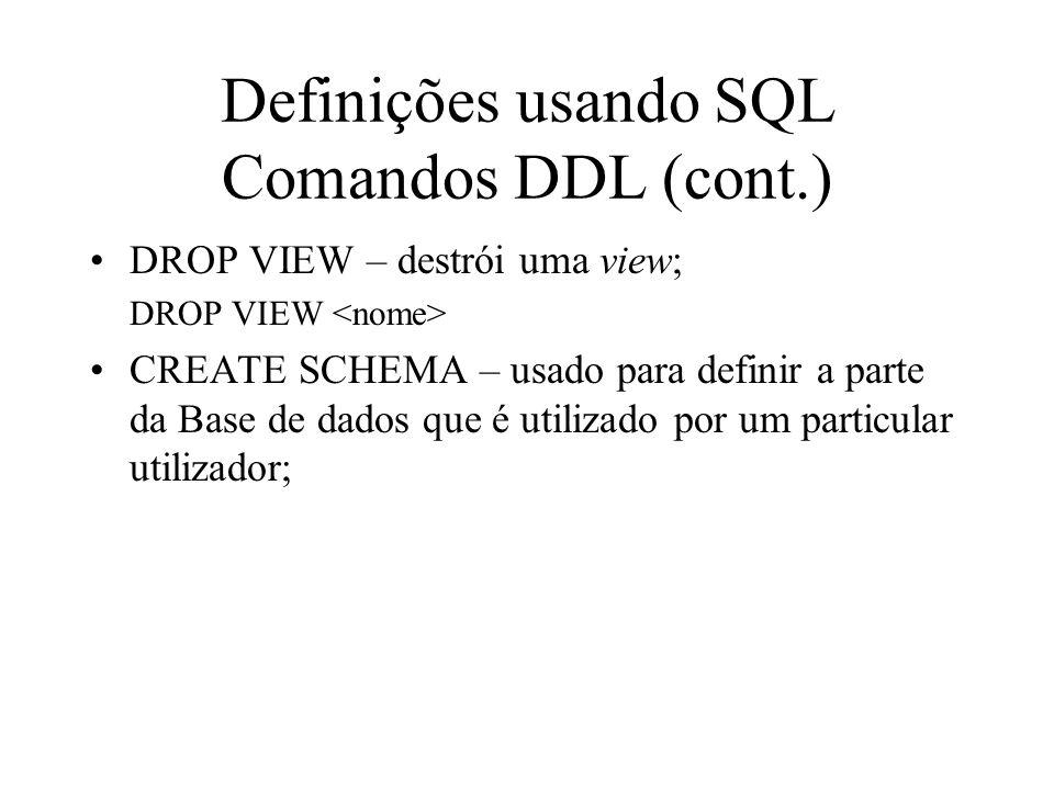 Definições usando SQL Comandos DDL (cont.)