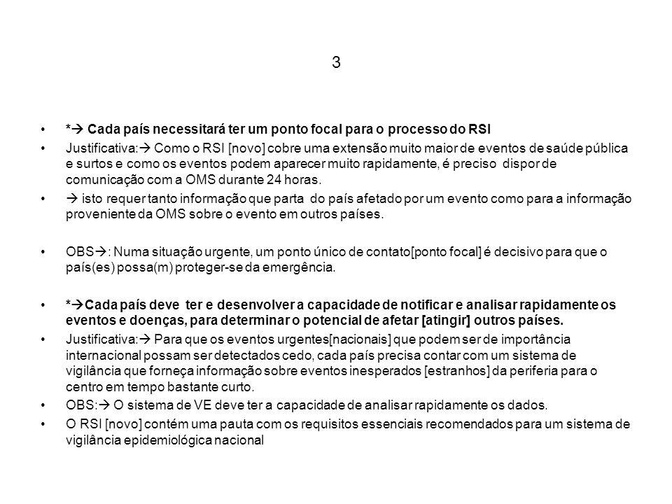 3 * Cada país necessitará ter um ponto focal para o processo do RSI
