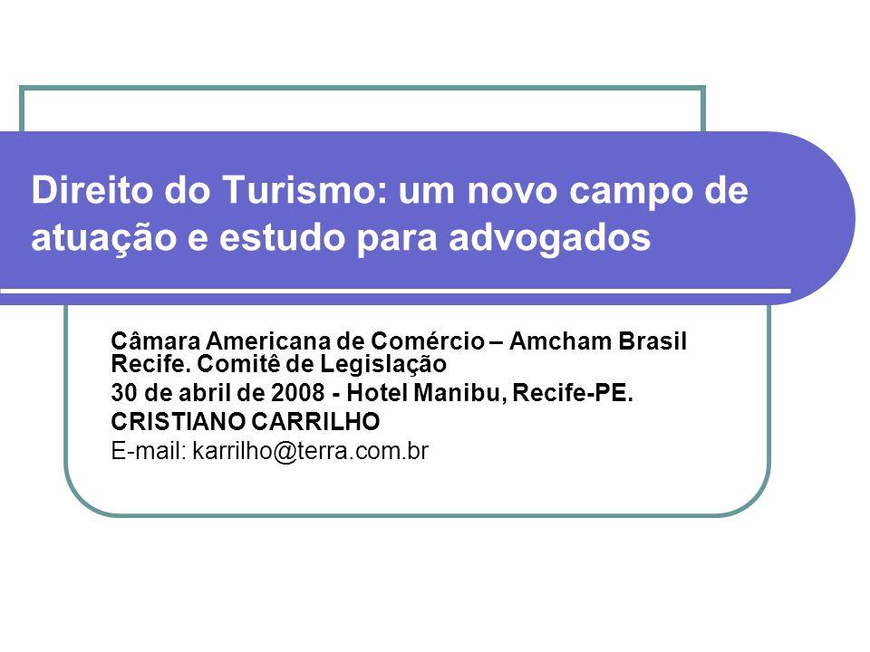 Direito do Turismo: um novo campo de atuação e estudo para advogados
