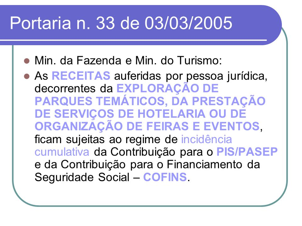 Portaria n. 33 de 03/03/2005 Min. da Fazenda e Min. do Turismo:
