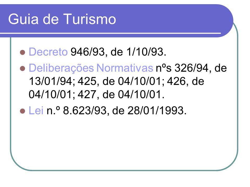 Guia de Turismo Decreto 946/93, de 1/10/93.