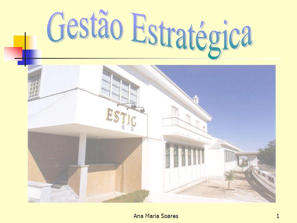 Gestão Estratégica Ana Maria Soares