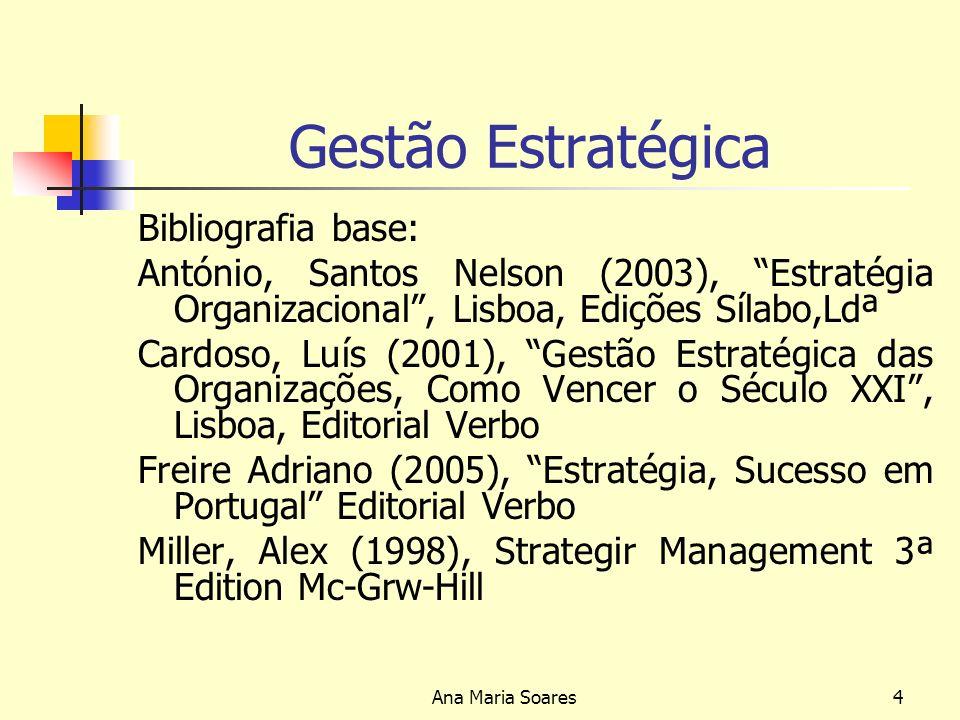 Gestão Estratégica Bibliografia base: