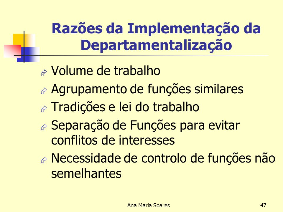 Razões da Implementação da Departamentalização