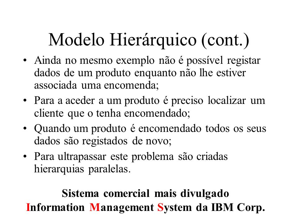 Modelo Hierárquico (cont.)