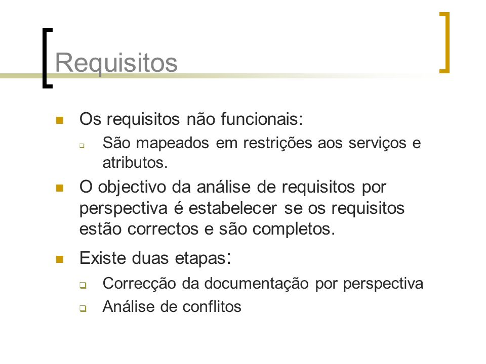Requisitos Os requisitos não funcionais: