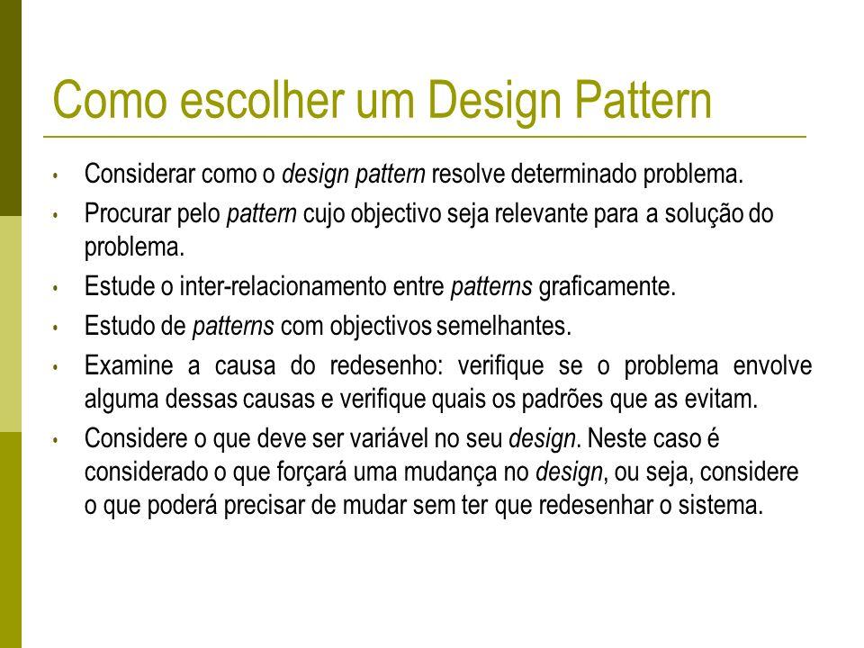 Como escolher um Design Pattern