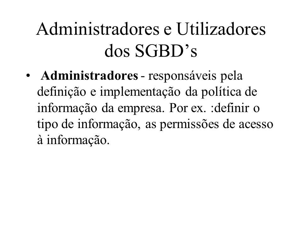 Administradores e Utilizadores dos SGBD's