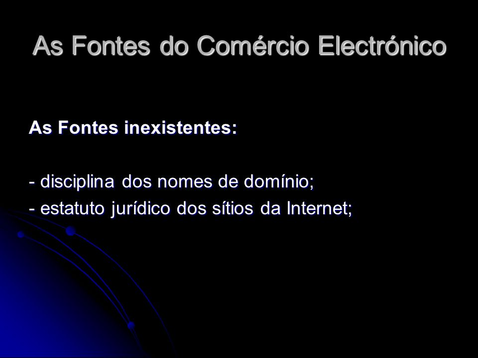 As Fontes do Comércio Electrónico