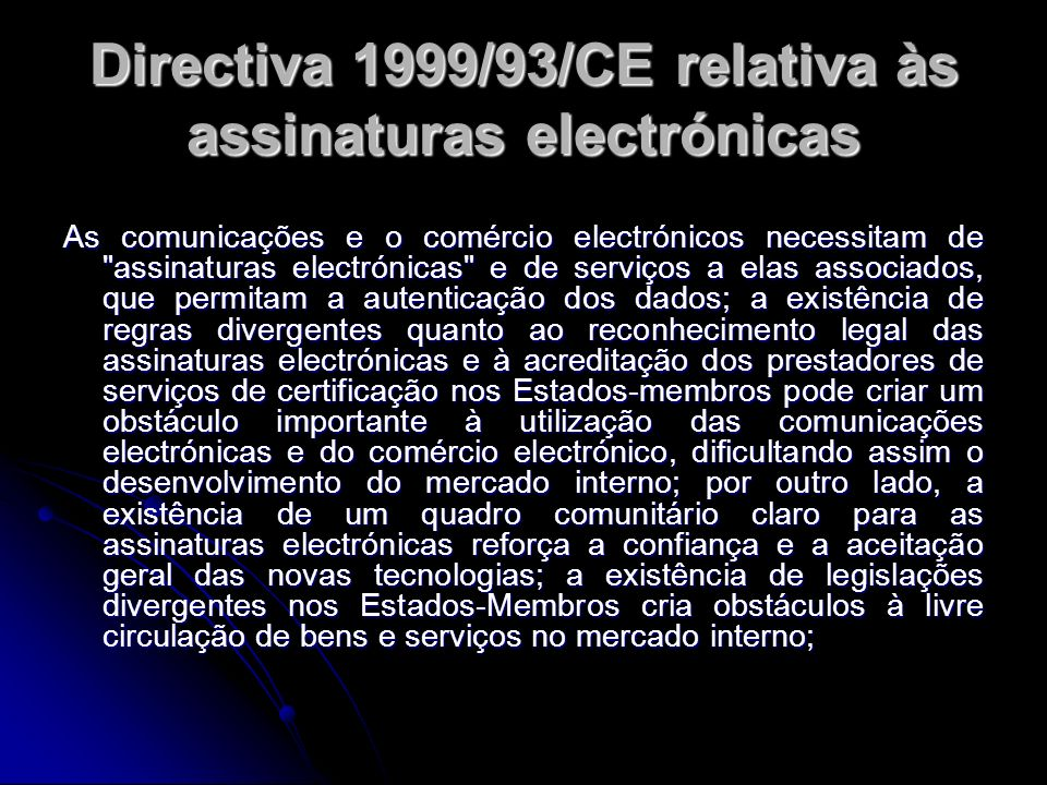 Directiva 1999/93/CE relativa às assinaturas electrónicas