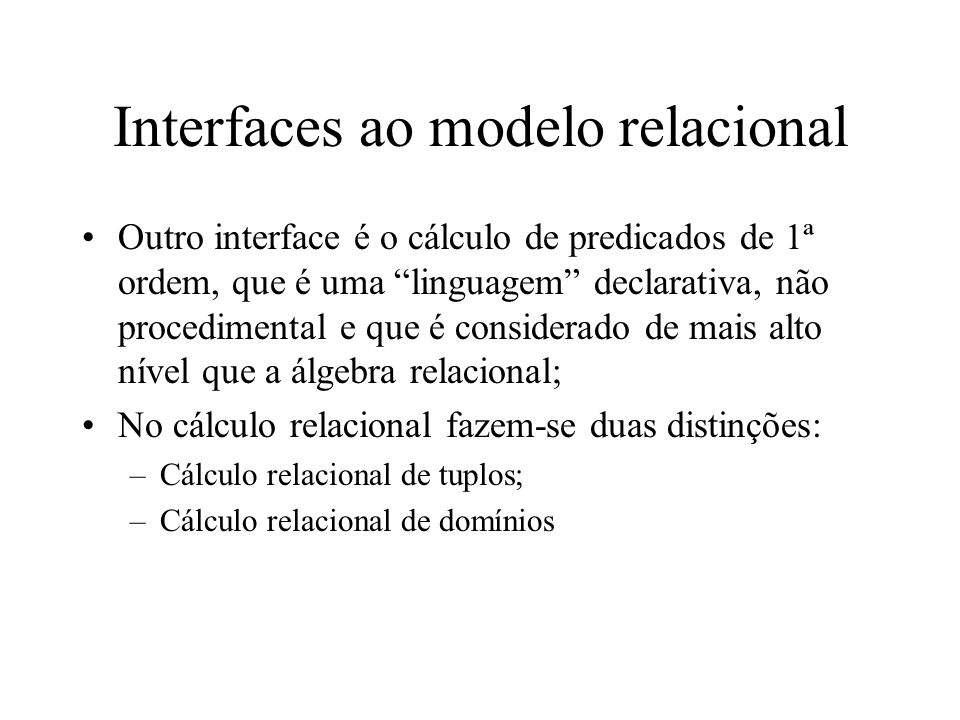 Interfaces ao modelo relacional