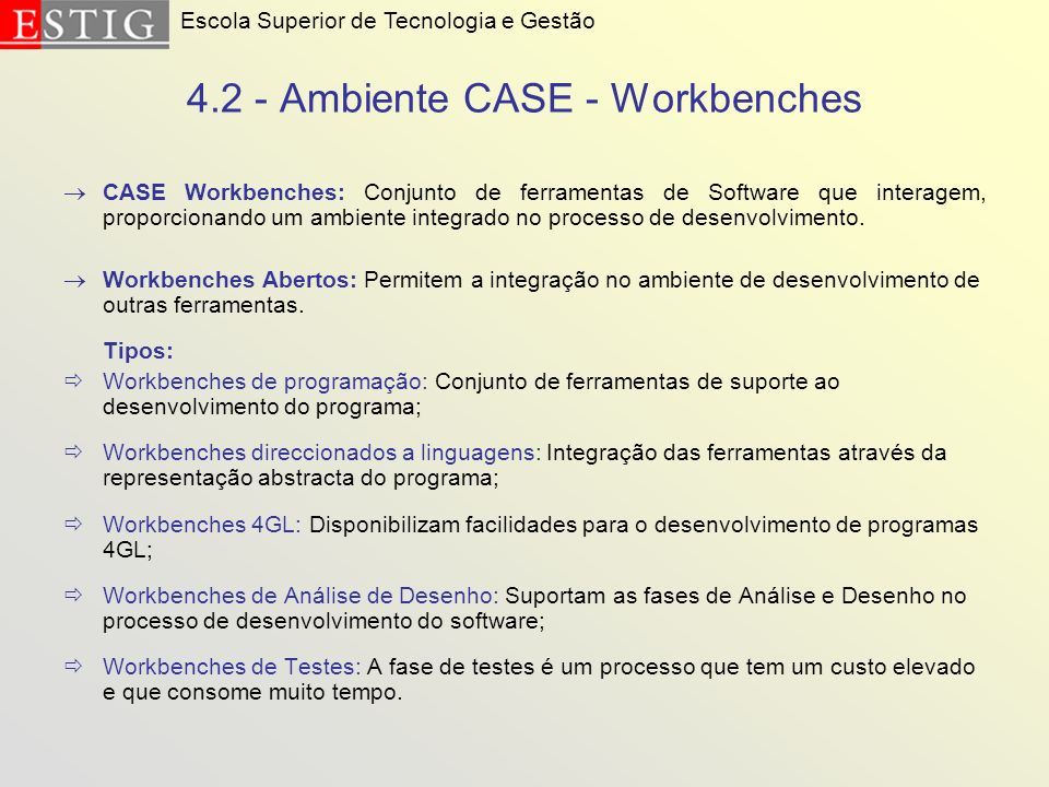4.2 - Ambiente CASE - Workbenches