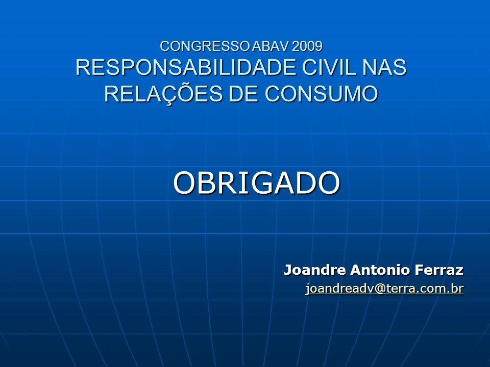 CONGRESSO ABAV 2009 RESPONSABILIDADE CIVIL NAS RELAÇÕES DE CONSUMO