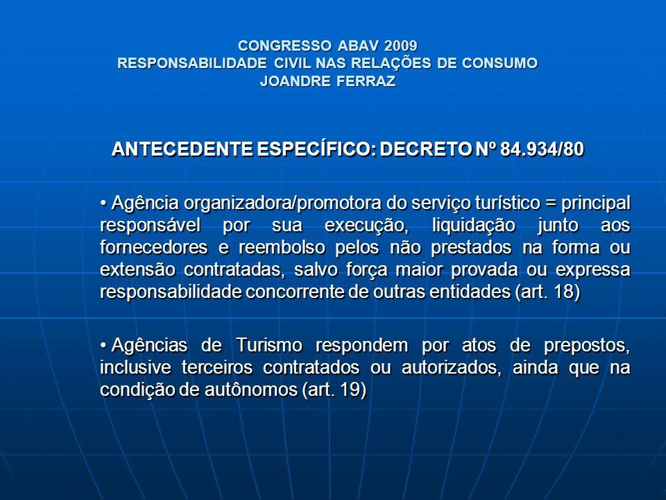 ANTECEDENTE ESPECÍFICO: DECRETO Nº 84.934/80