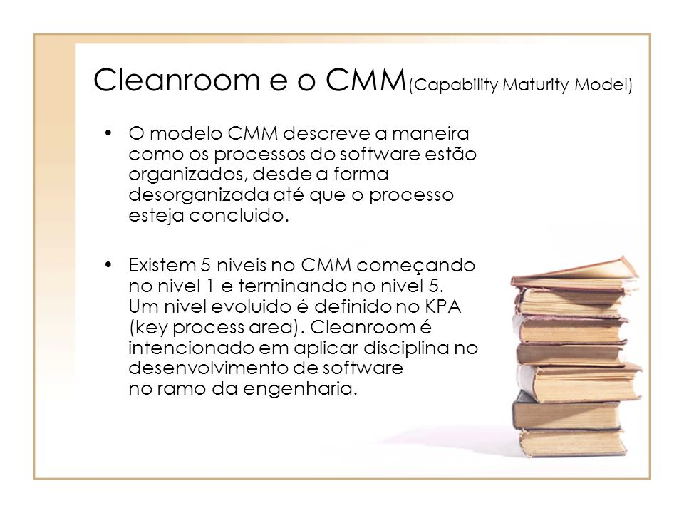 Cleanroom e o CMM(Capability Maturity Model)