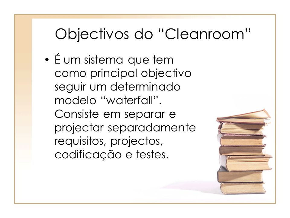 Objectivos do Cleanroom