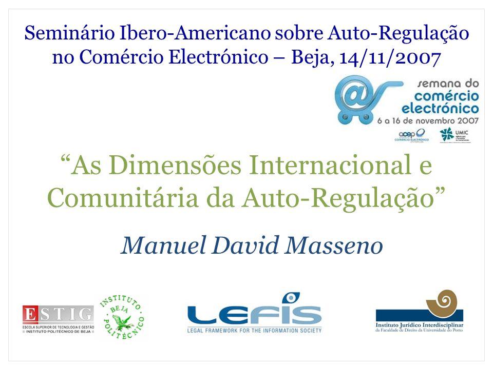 As Dimensões Internacional e Comunitária da Auto-Regulação