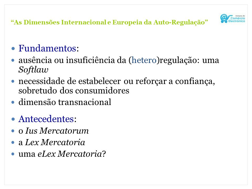 As Dimensões Internacional e Europeia da Auto-Regulação