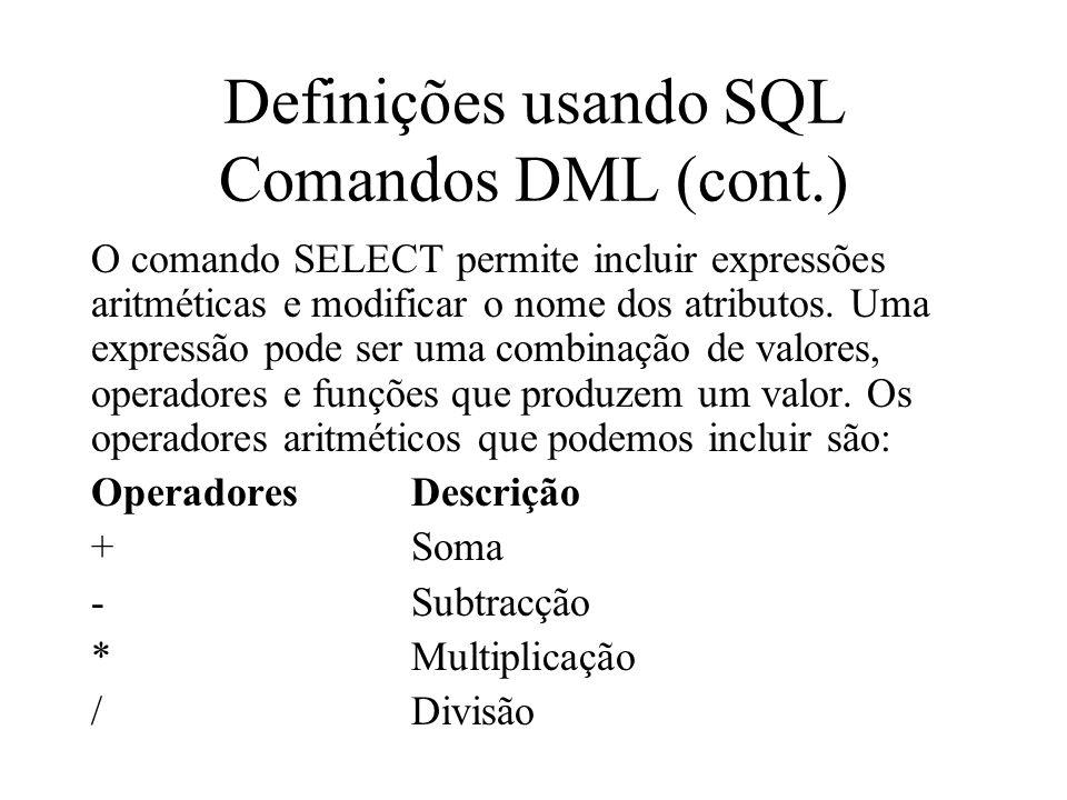 Definições usando SQL Comandos DML (cont.)