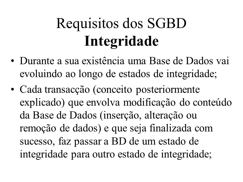 Requisitos dos SGBD Integridade