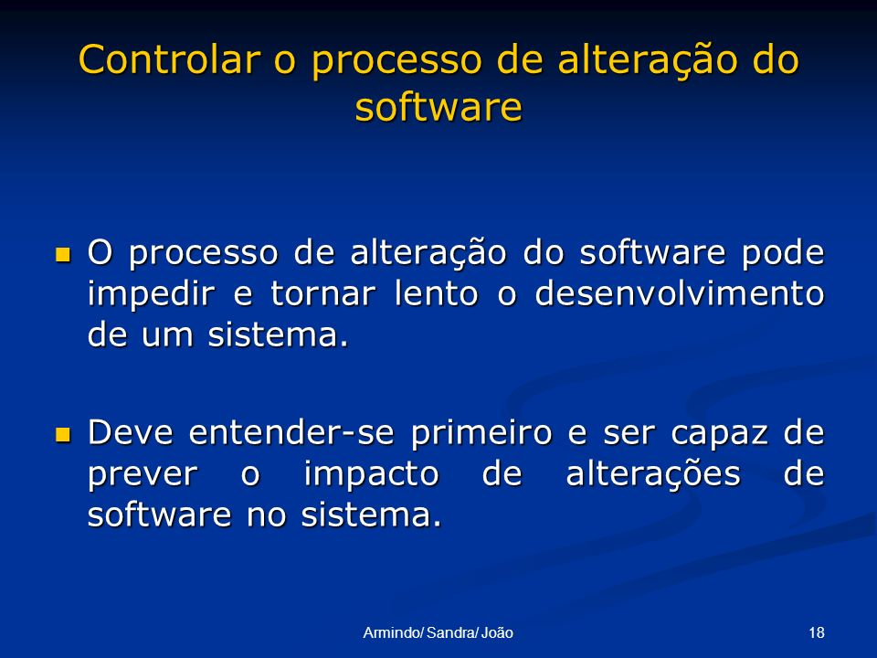 Controlar o processo de alteração do software
